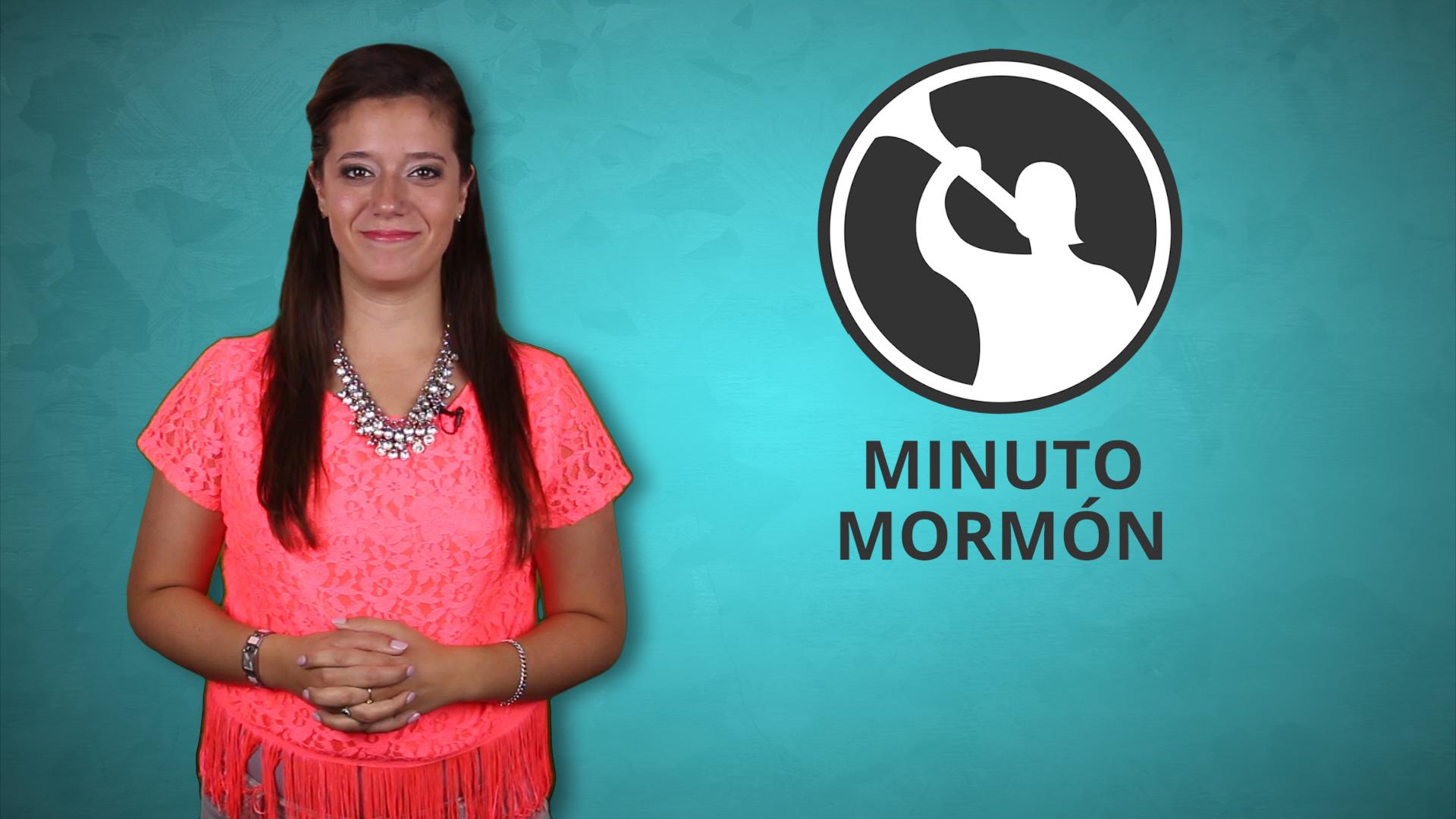Minuto Mormón – 14 de Septiembre 2015