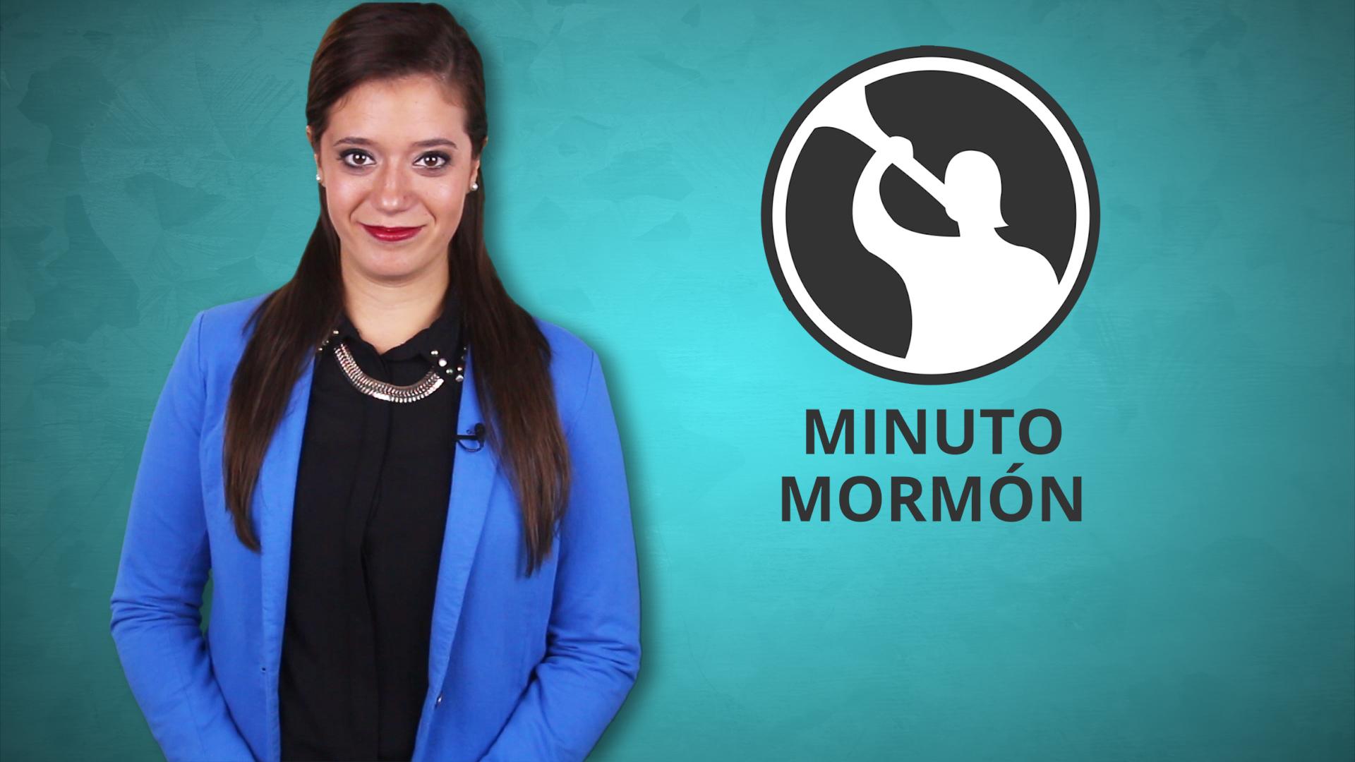 Noticias mormonas con el Minuto Mormón de la semana