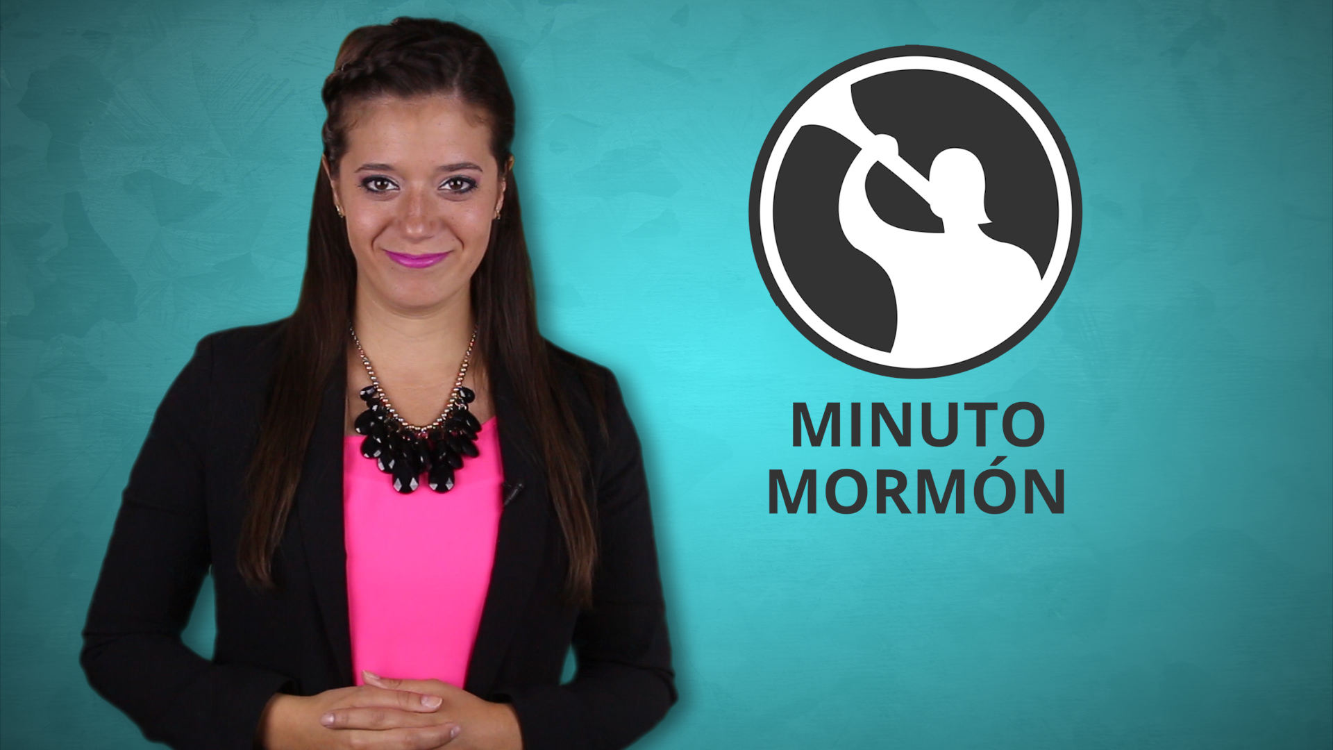 Minuto Mormón – 4 de Septiembre 2015
