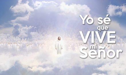"""Por qué """"Yo sé que vive mi Señor"""" es mi himno favorito"""