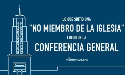 """Lo que sintió una """"no miembro de la iglesia"""" luego de ver la Conferencia General"""