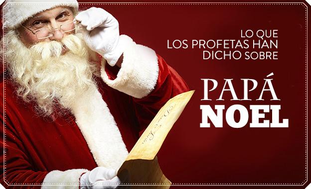 ¿Qué es lo que los Profetas han dicho sobre Santa Claus?