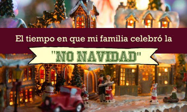 """El tiempo en que mi familia celebró la """"No Navidad"""""""