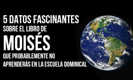 5 Datos fascinantes sobre el Libro de Moisés que probablemente no aprenderás en la Escuela Dominical