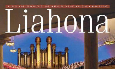 "Los mensajes de la Primera Presidencia se descontinuaran de la revista ""Liahona"" a partir del mes de Abril"