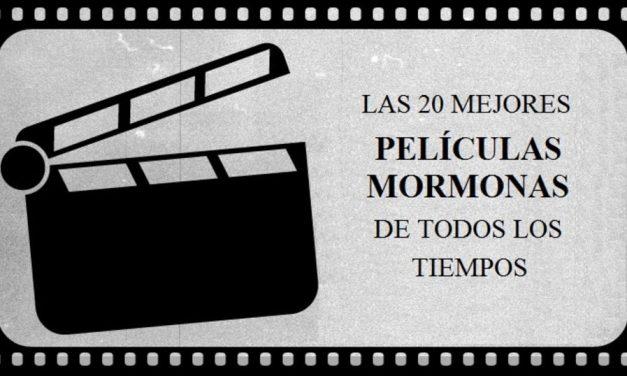 Las 20 mejores películas mormonas de todos los tiempos