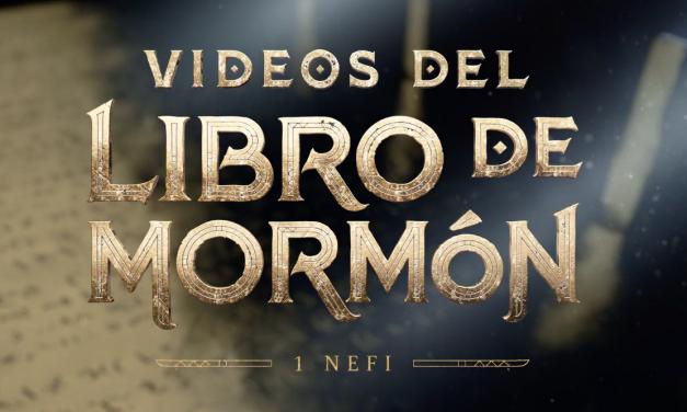 Todo lo que debes saber sobre los nuevos vídeos del Libro de Mormón