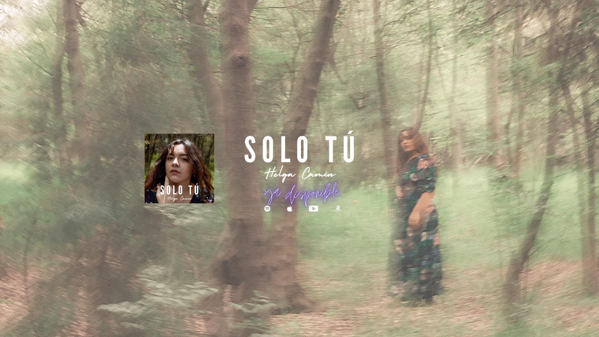 Helga Camín - Solo Tú