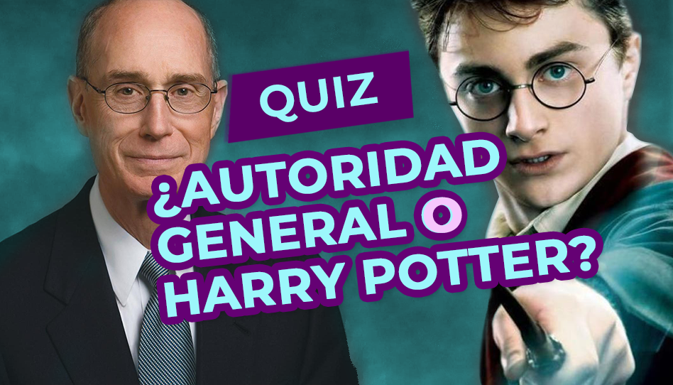 Quiz: ¿Autoridad General o Harry Potter?