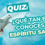 quiz Espíritu Santo