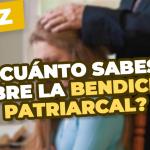 quiz Bendición Patriarcal
