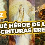 héroes de las escrituras