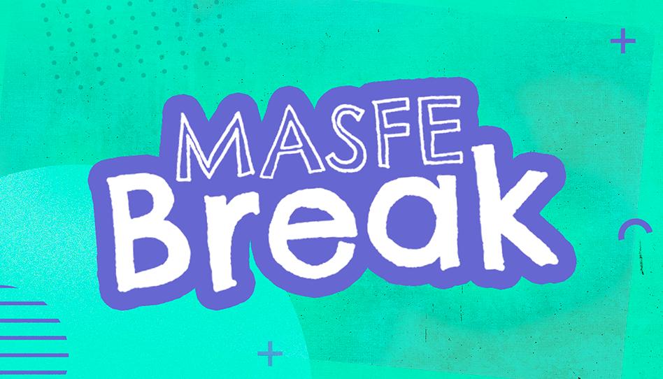 Más Fe break