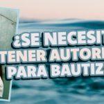 autoridad para bautizar